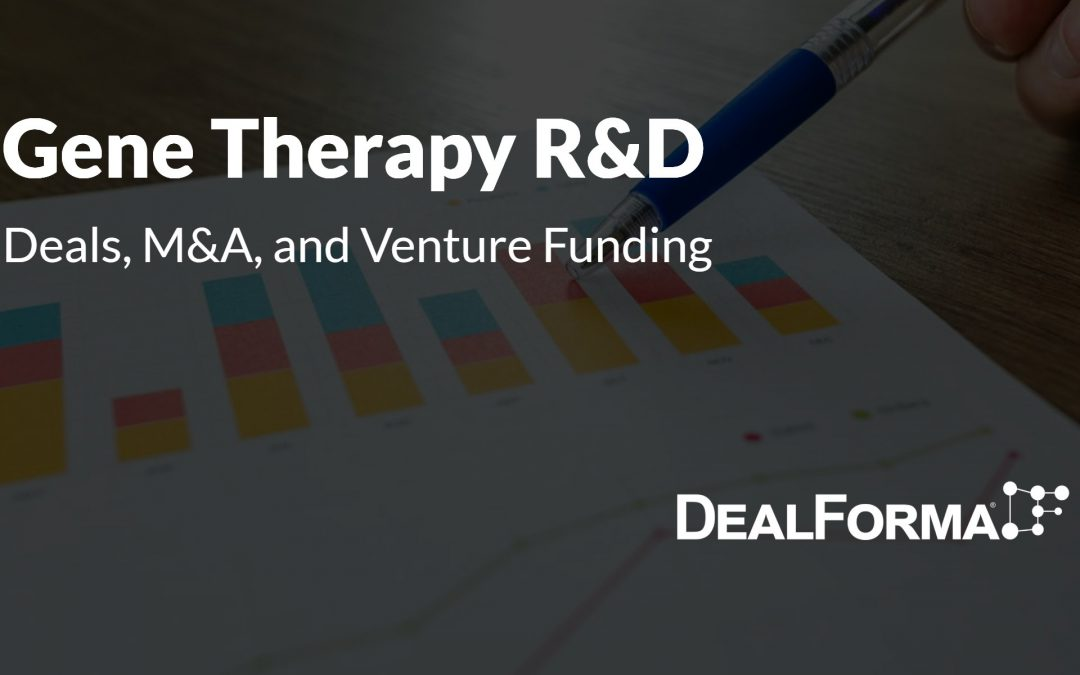 Gene Therapy Deals, M&A, and Venture Funding
