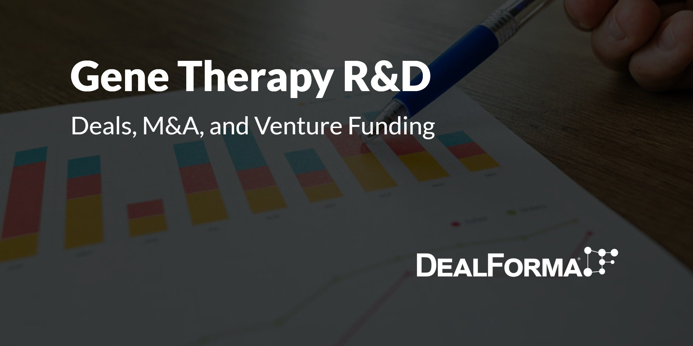 Gene Therapy Deals, M&A, Academic Partnerships, and Venture Funding