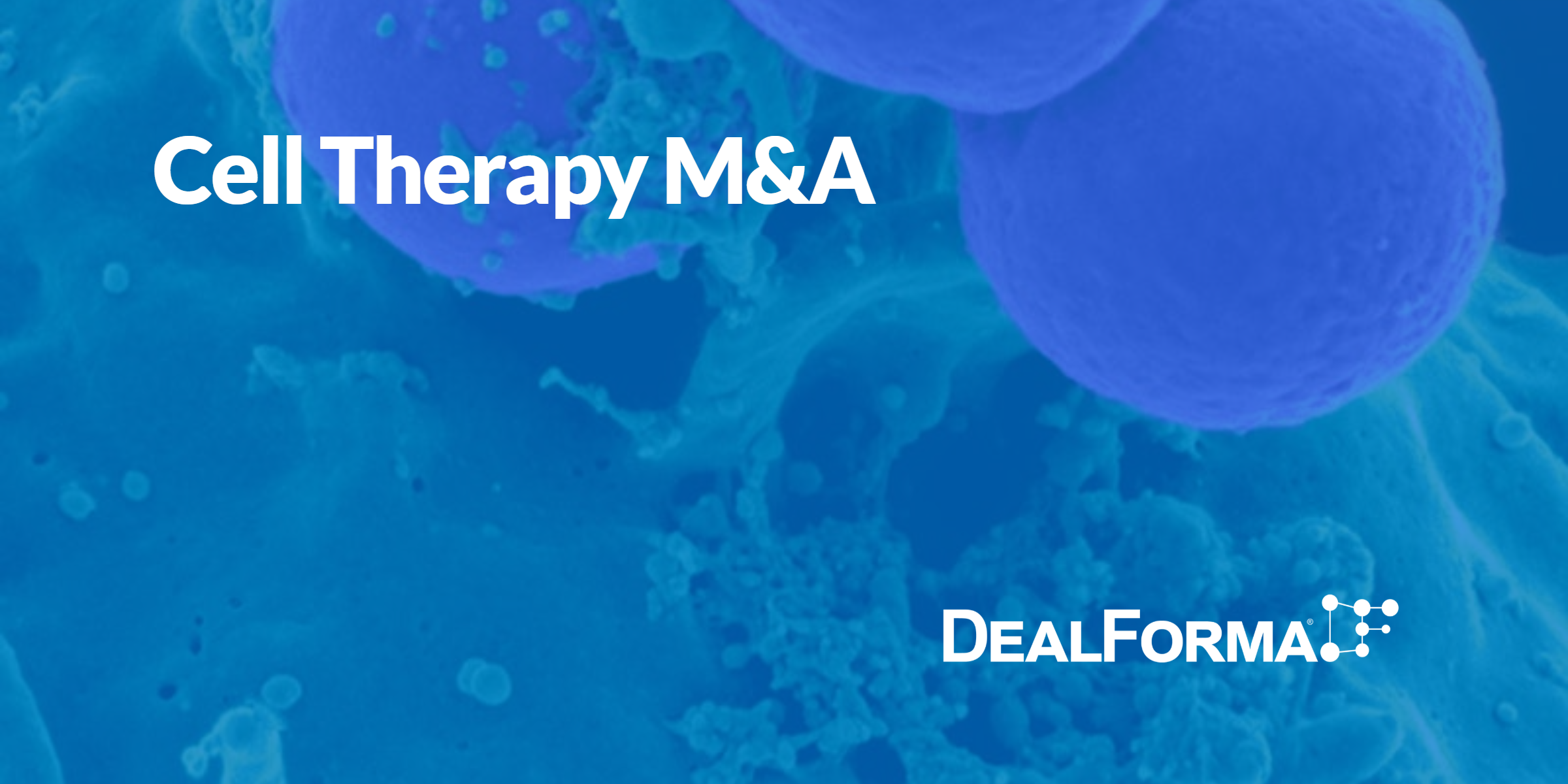 Cell Therapy MnA