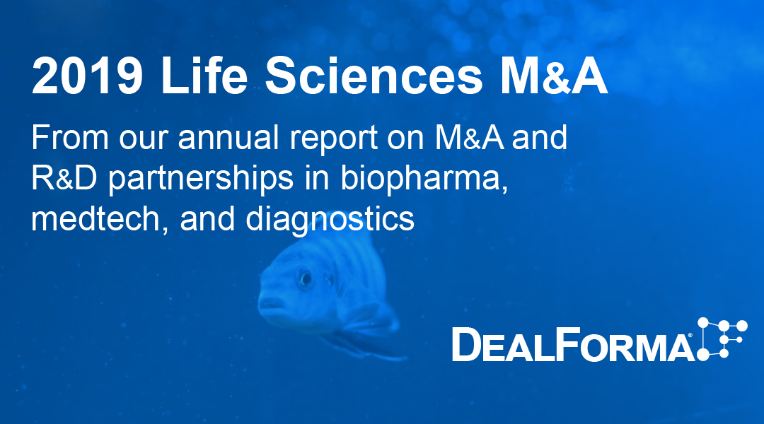 Life Sciences M&A Tops $240 Billion in 2019