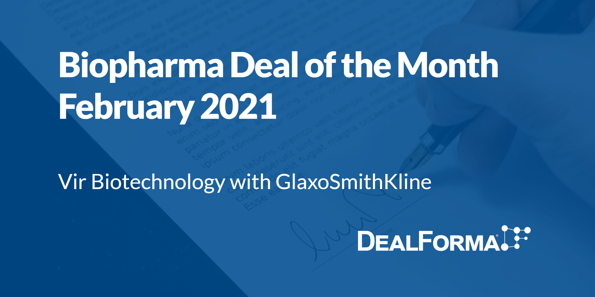Biopharma Deal of the Month: Vir – GSK for VIR-2482 and mAbs for Influenza